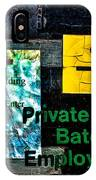 Private Entrance IPhone Case