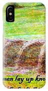 Proverbs 10 14 IPhone Case