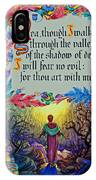 Psalms 23-4a IPhone Case
