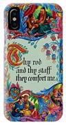 Psalms 23-4b IPhone Case
