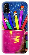 Rainbow Pencils In A Cup IPhone Case