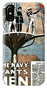 Recruiting Poster - Britain - Navy Wants Men IPhone Case