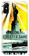 Recruiting Poster - Ww1 - For Liberty's Sake IPhone Case