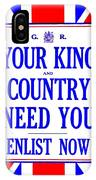 Recruiting Poster - Britain - King And Country IPhone Case