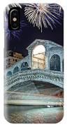 Rialto Bridge Fireworks IPhone Case