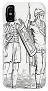 Roman Infantry Soldiers, After Figures On Trajans Column.  From The Imperial Bible Dictionary IPhone Case