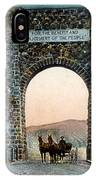 Roosevelt Arch Yellowstone Np IPhone Case