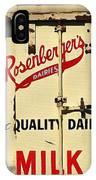 Rosenberger's - Dairy Milk  IPhone Case