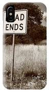 Route 66 - End Of The Road IPhone Case