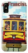 San Francisco Trolley IPhone Case