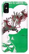 Santa Claus Is Comin To Town IPhone Case