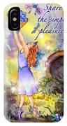 Share The Simple Pleasures IPhone Case