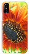 Sing In The Sunshine IPhone Case