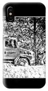 Snow Plow In Black And White IPhone Case