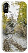 Snowy Road In Fall IPhone Case