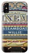 Steam Boat Willie Signage Main Street Disneyland 01 IPhone Case