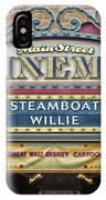 Steam Boat Willie Signage Main Street Disneyland 01 IPhone Case