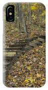 Step Trail In Woods 12 IPhone Case