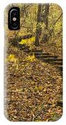 Step Trail In Woods 16 IPhone Case