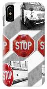 Stop For Students Painterly Bw Red Signs IPhone Case