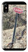 Stop Sign 1 IPhone Case