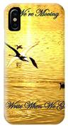 Swans Flying Over The Water IPhone Case