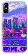 Sweet Home Chicago IIi IPhone Case