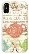 Teas And Coffees Sign IPhone Case