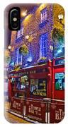 The Temple Bar Pub Dublin Ireland IPhone Case