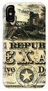 Texas Banknote, 1840 IPhone Case