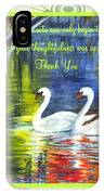 Thank You Sentiments-swans IPhone Case