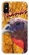 Thanksgiving Fun IPhone Case