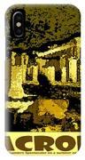 The Acropolis Athens IPhone Case