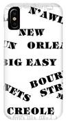 The Big Easy IPhone Case