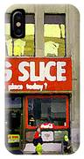 The Big Slice Pizzeria Downtown Toronto Restaurants Doner Kebob House Street Scene Painting Cspandau IPhone Case