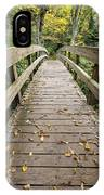 The Bridge At Rough Ridge IPhone Case