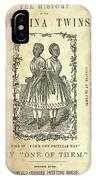 The Carolina Twins, C1869 IPhone Case