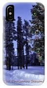 The Christmas Season IPhone Case