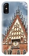 The City Hall Wroclaw Poland IPhone Case
