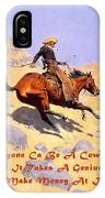The Cowboy With Quote IPhone Case