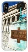 The Field Museum Sign In Chicago IPhone Case