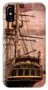 The Gleaming Hull Of The Hms Bounty IPhone Case