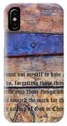The High Calling Of God In Christ Jesus IPhone Case