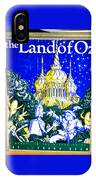 The Land Of Oz IPhone Case