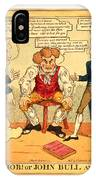 The Modern Job Or John Bull And His Comforts IPhone Case