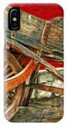 The Old Wheelbarrow IPhone Case
