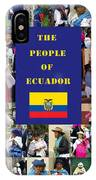 The People Of Ecuador Collage IPhone Case