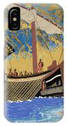The Ship Of Odysseus IPhone Case