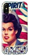 The Spirit Of America IPhone Case