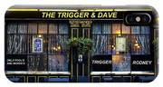 The Trigger And Dave Pub IPhone Case